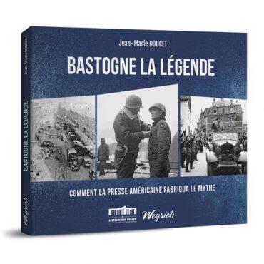 Pourquoi la légende de Bastogne?