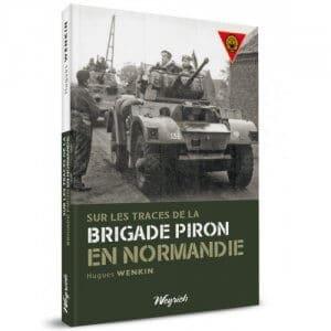 Brigade Piron en Normandie